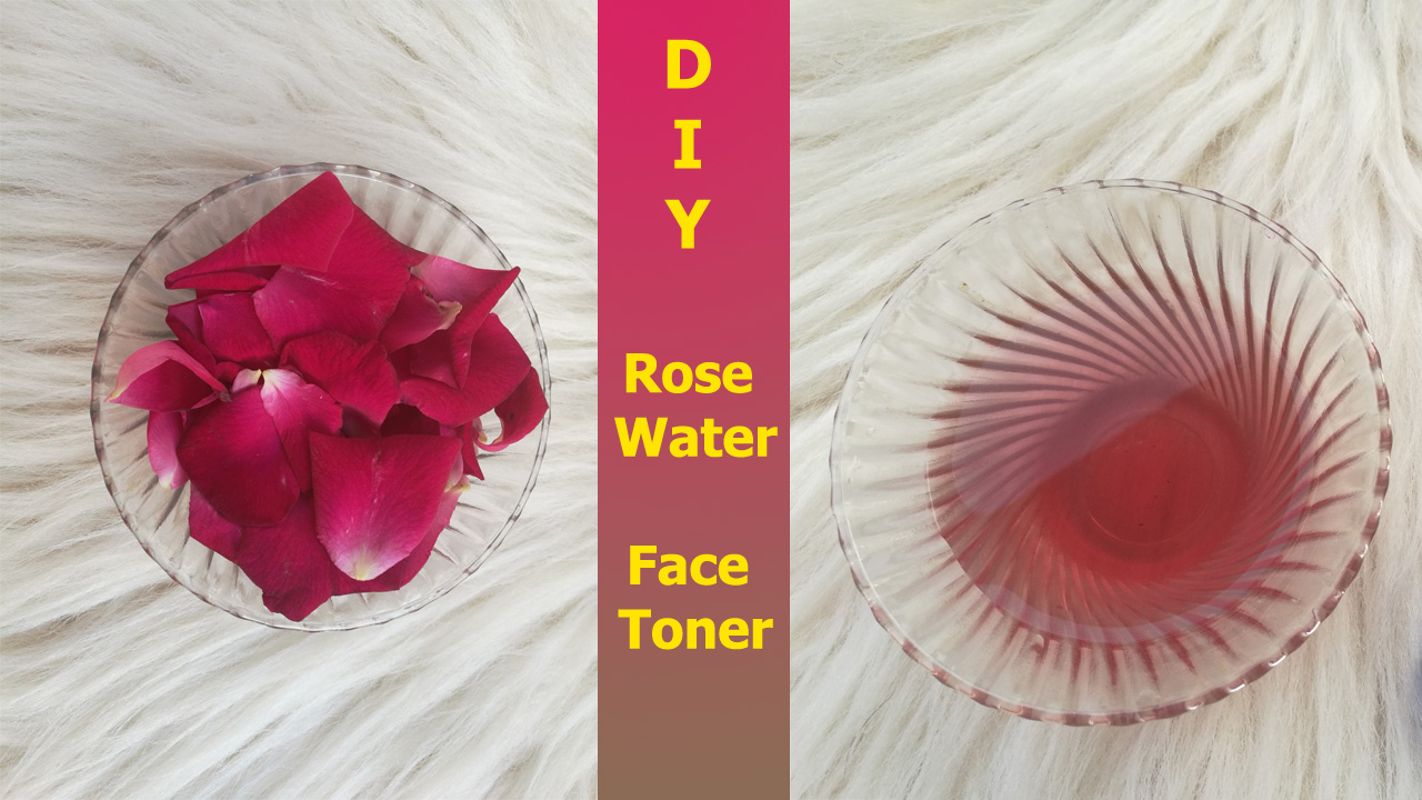 How to make Rose Water/Face Toner at Home