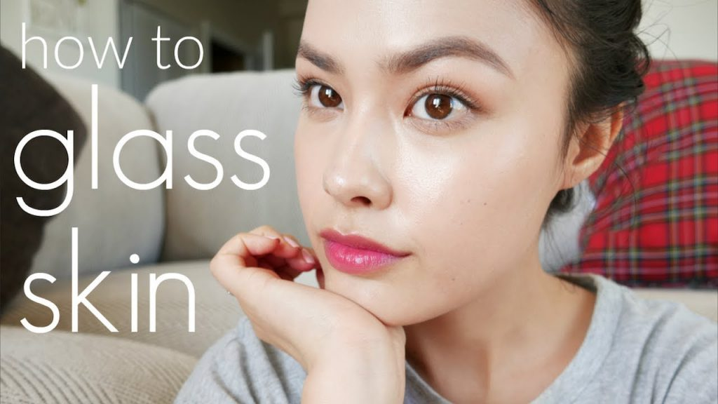 How To Get Glass Skin